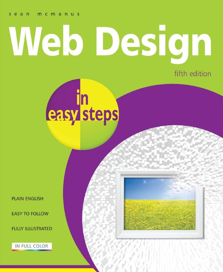 Make your website a success!Why are some websites a joy to use, and others are just frustrating? Whydo some designs draw y...