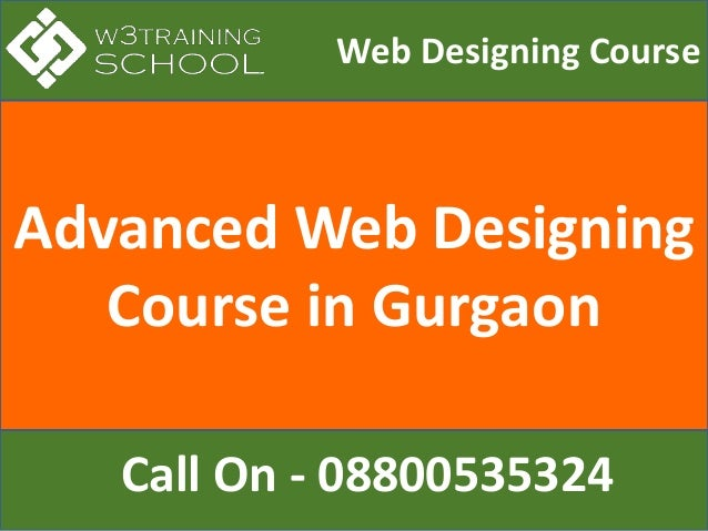 Advanced Web Designing Course in Gurgaon Web Designing Course Call On - 08800535324