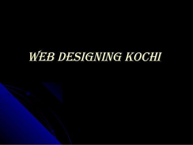 WEB DESIGNING KOCHIWEB DESIGNING KOCHI