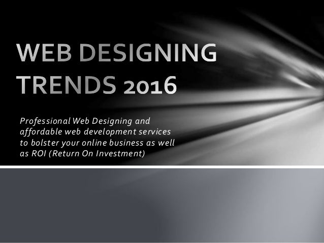 Professional Web Designing and affordable web development services to bolster your online business as well as ROI (Return ...