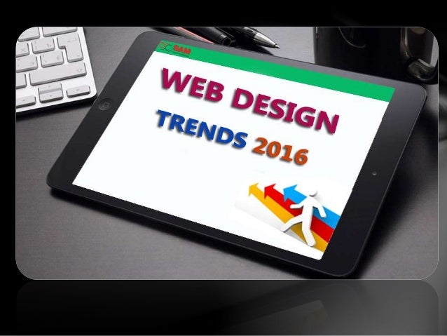 Web designing trends 2016  by web design company in bangalore Slide 2