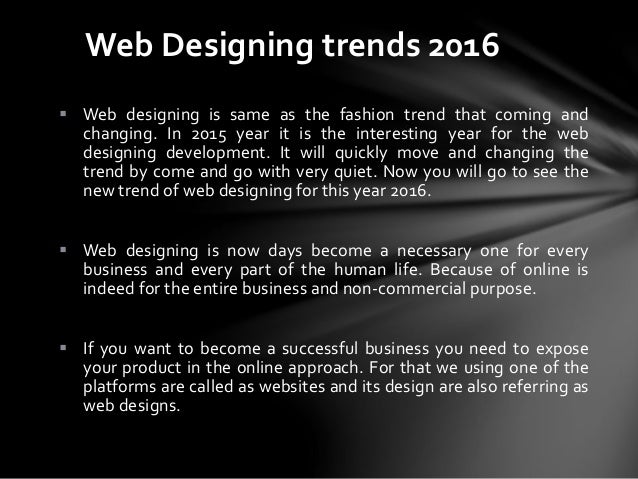 Web designing trends 2016  by web design company in bangalore Slide 3