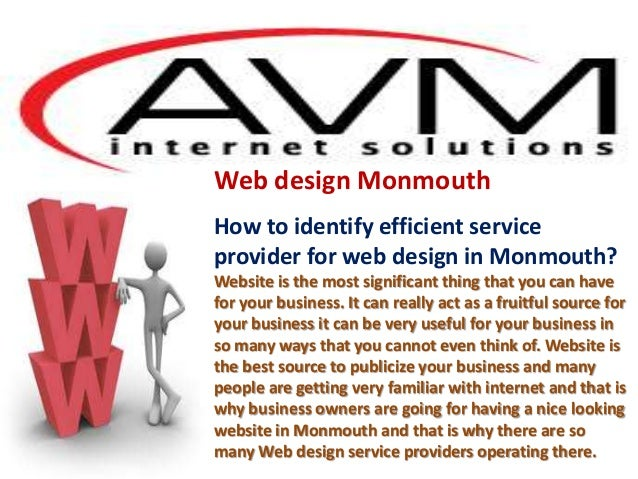 Web design Monmouth How to identify efficient service provider for web design in Monmouth? Website is the most significant...