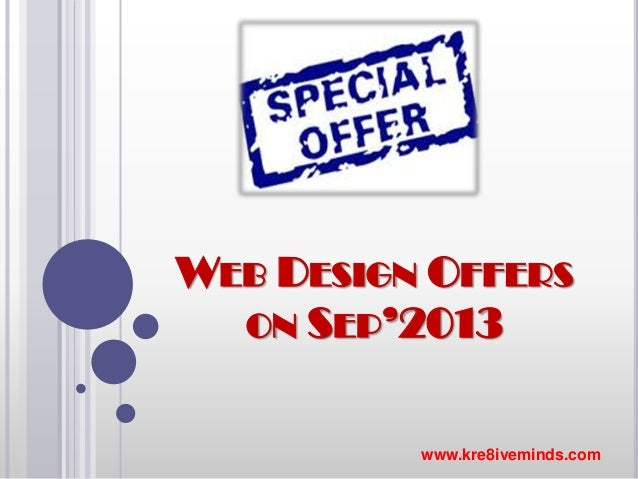 WEB DESIGN OFFERS ON SEP'2013 www.kre8iveminds.com