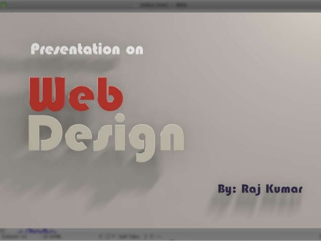 What is web design Web design is a broad term covering many different skills and disciplines that are used in the producti...