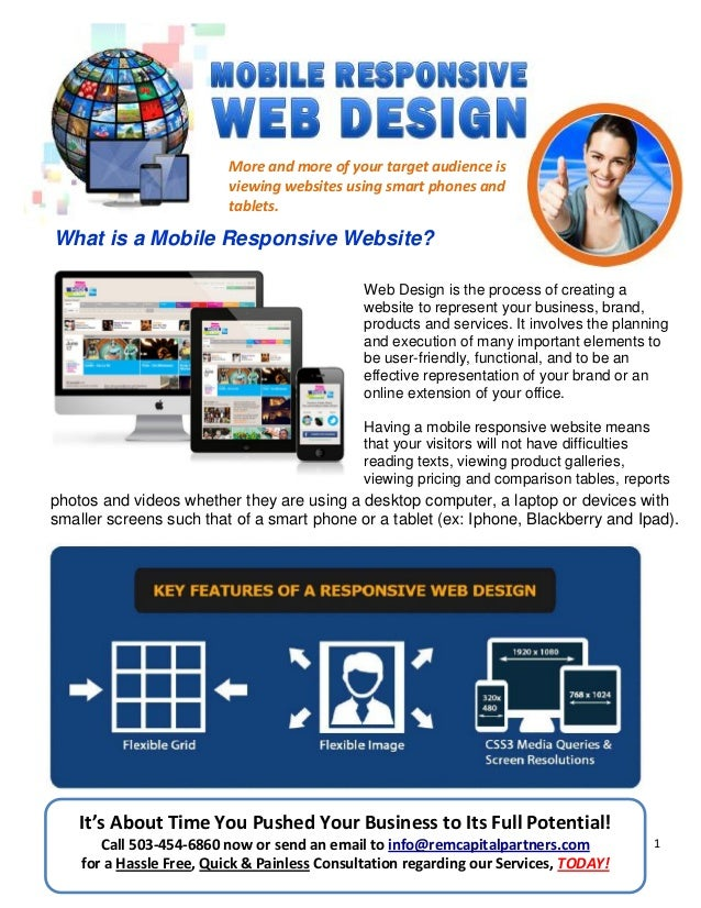 1 More and more of your target audience is viewing websites using smart phones and tablets. What is a Mobile Responsive We...