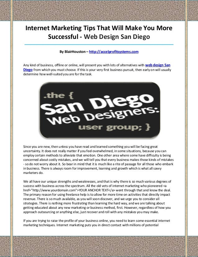 Internet Marketing Tips That Will Make You More        Successful - Web Design San Diego__________________________________...