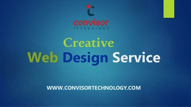 Creative Web Design Service WWW.CONVISORTECHNOLOGY.COM