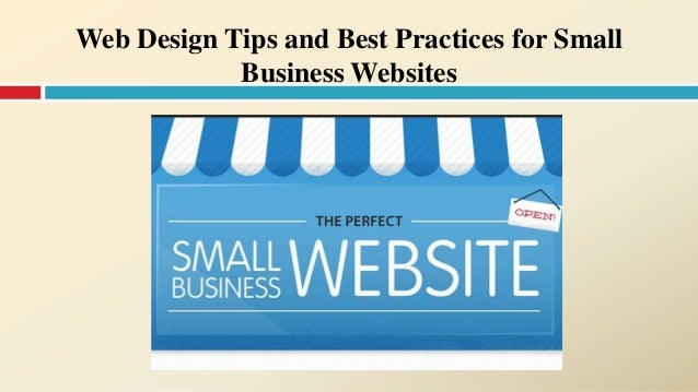Web Design Tips and Best Practices for Small Business