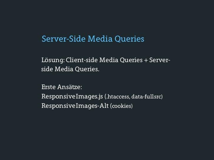 Mobile First• Allgemeine Konzeption der Website 1. Mobile-first layout und IA 2. Grundlegendes CSS Gerüst 3. Enhanced CSS ...