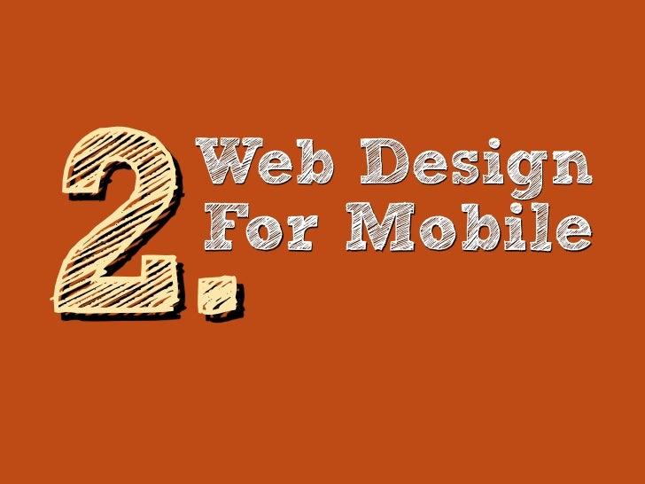 Mobile First: Nützliche Tools• Prioritized Features List Weise Features Priorität zu, ohne Layout zu betrachten• Mobile UI...