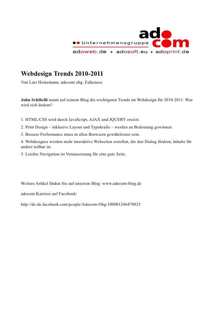 Webdesign Trends 2010-2011 Von Lars Heinemann, adocom ohg, Falkensee   John Schibelli nennt auf seinem Blog die wichtigste...
