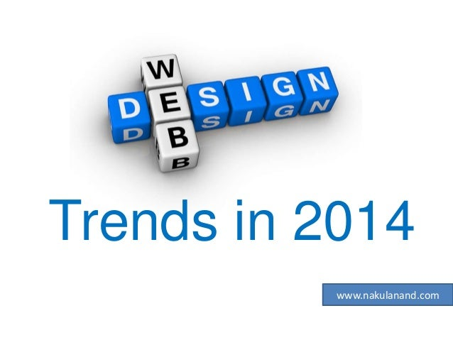 Trends in 2014 www.nakulanand.com