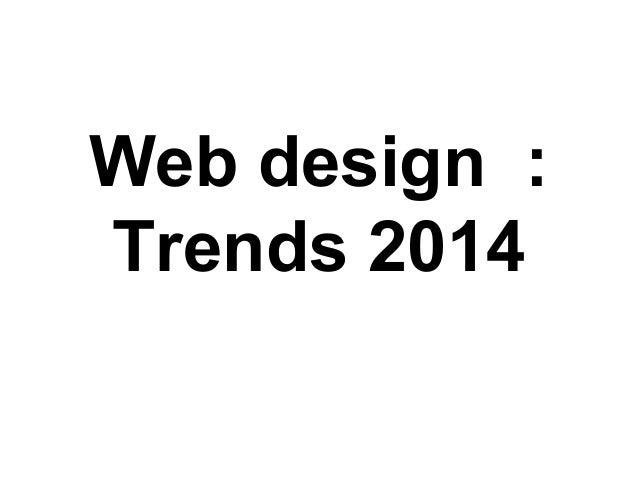 Web design : Trends 2014
