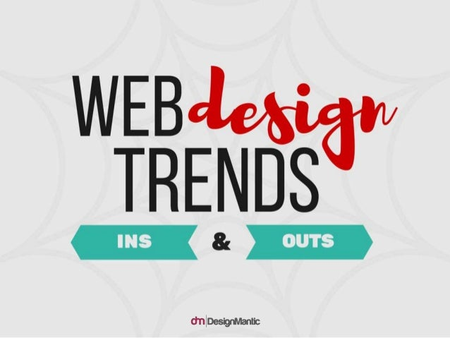 Web Design Trends: Ins & Outs