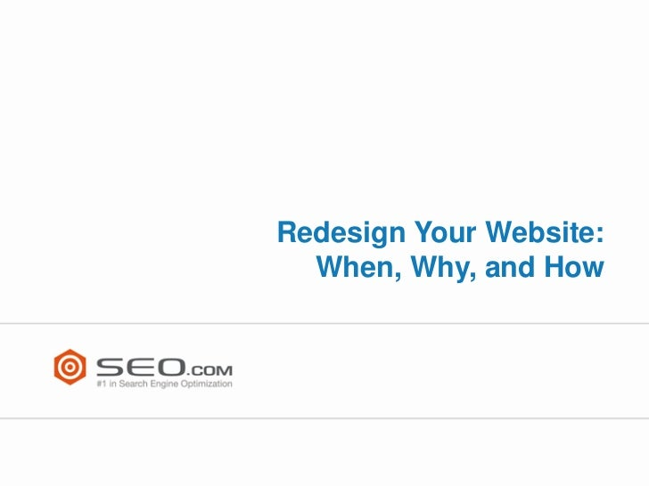 Redesign Your Website:  When, Why, and How