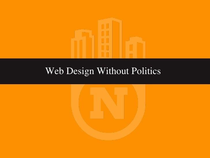 Web Design Without Politics