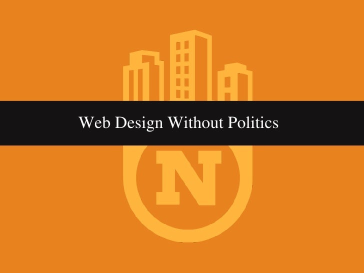 Web Design Without Politics