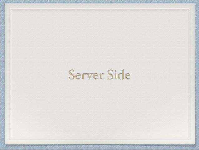 Server Side