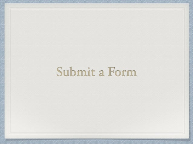 Submit a Form