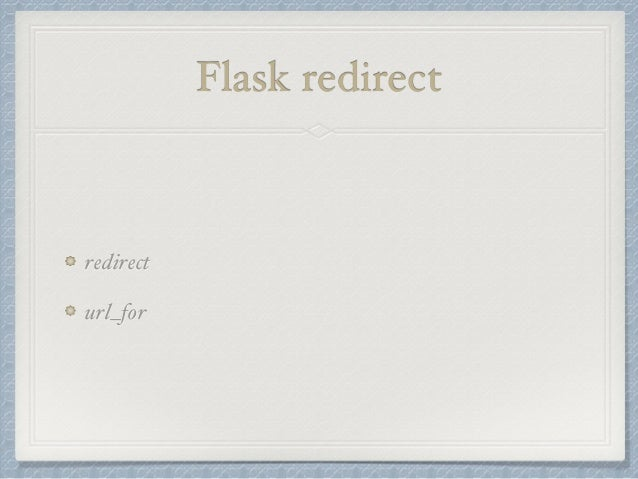 Flask redirect  redirect  url_for
