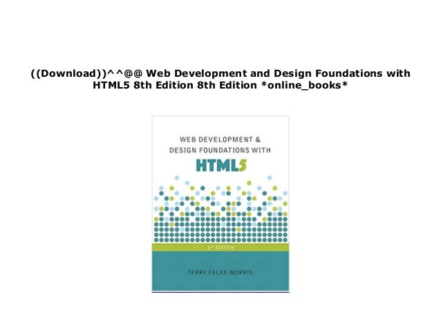 Download P D F Library Web Development And Design Foundations With