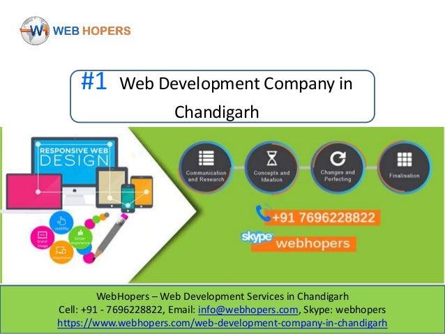 WebHopers – Web Development Services in Chandigarh Cell: +91 - 7696228822, Email: info@webhopers.com, Skype: webhopers htt...