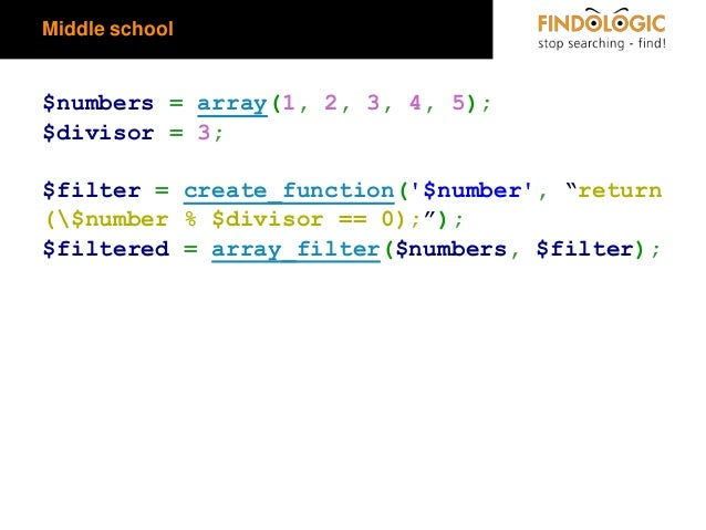 """Middle school  $numbers = array(1, 2, 3, 4, 5); $divisor = 3;  $filter = create_function('$number', """"return ($number % $di..."""