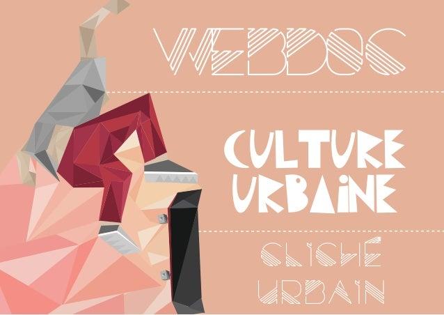 W EBD0C culture urbaine Cliche urbain
