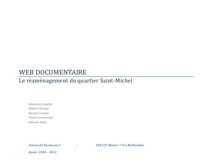 WEB DOCUMENTAIRELe réaménagement du quartier Saint-Michel   Sébastien Cavaillé   Milène Clavaud   Nicolas Couëdel   Vincen...