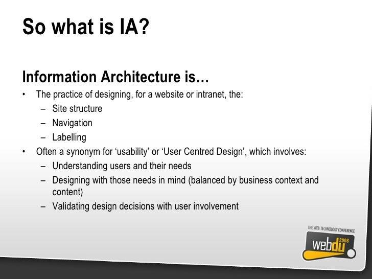 So what is IA? <ul><li>Information