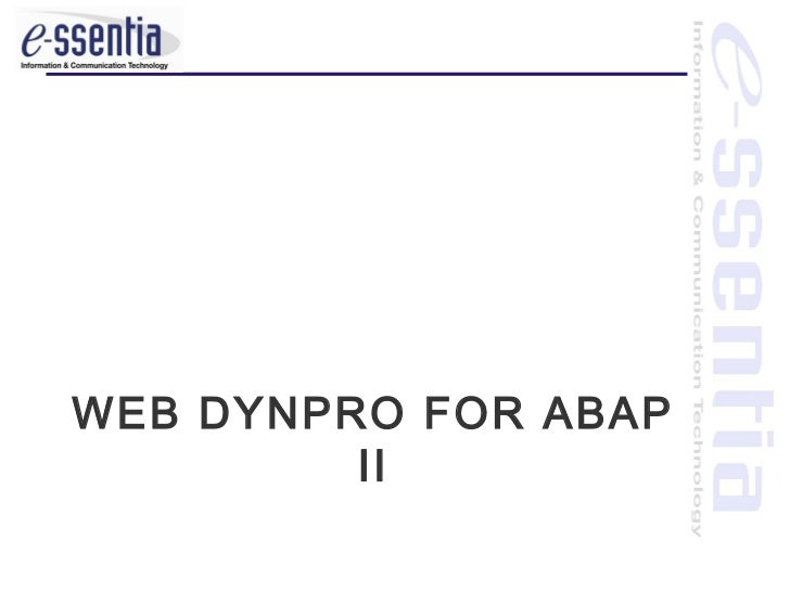 WEB DYNPRO FOR ABAP         II
