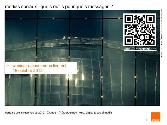 médias sociaux : quels outils pour quels messages ?                                                                       ...