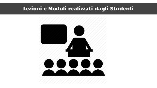 Valutazione: Imparare ad imparare, imparando a valutare Studenti che Insegnano ● Programmazione Attività ● Creazione Prese...