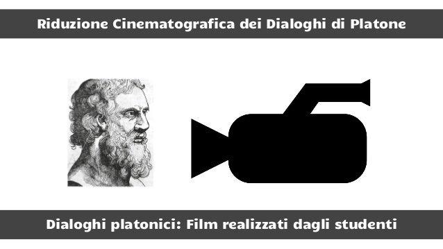 Il Compito gli studenti, divisi in gruppi, dovevano realizzare la messa in scena cinematografica di un mito di Platone att...