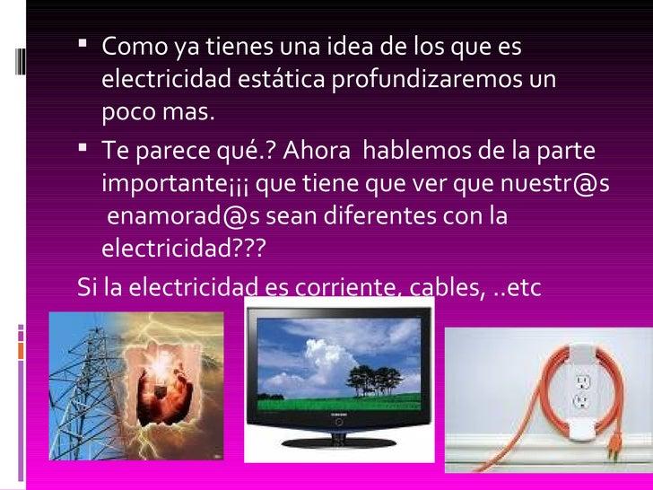 Electricidad for Como evitar la electricidad estatica