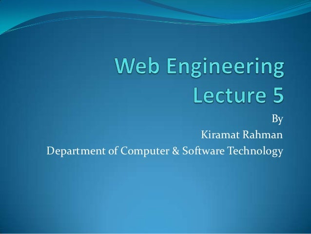 By                             Kiramat RahmanDepartment of Computer & Software Technology