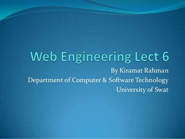 By Kiramat RahmanDepartment of Computer & Software Technology                            University of Swat