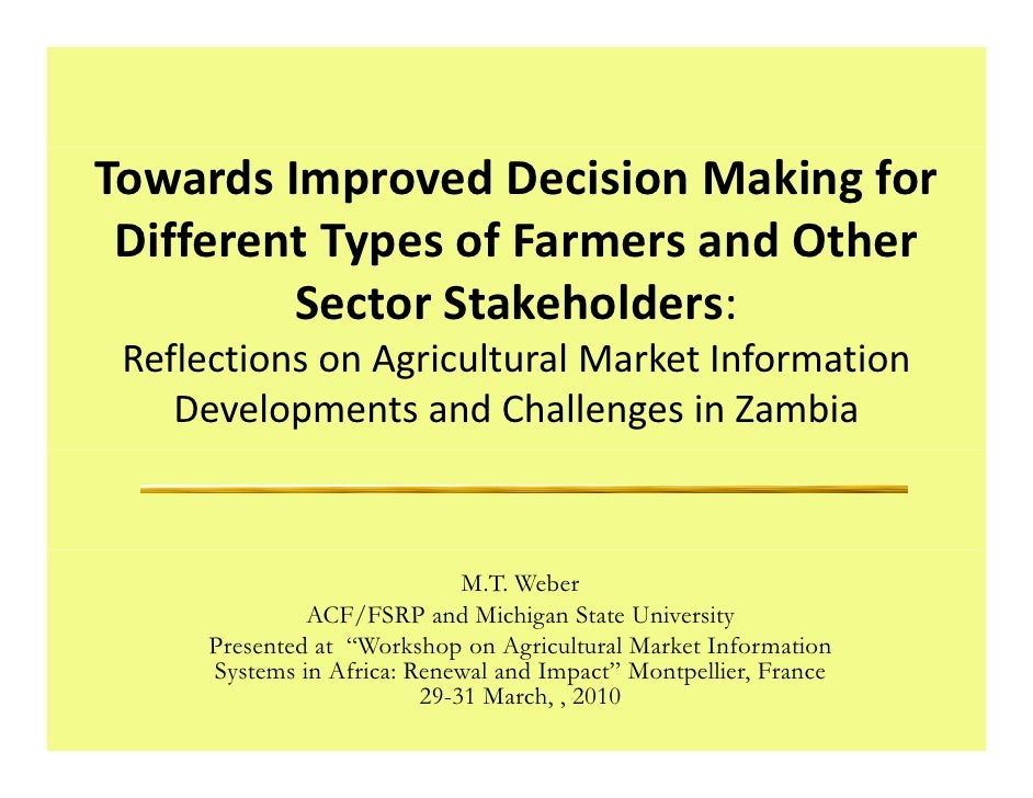 TowardsImprovedDecisionMakingfor  DifferentTypesofFarmersandOther  Different Types of Farmers and Other       ...