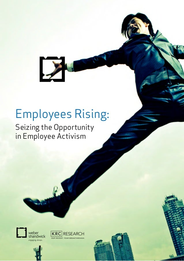 Employees Rising: Seizing the Opportunity in Employee Activism