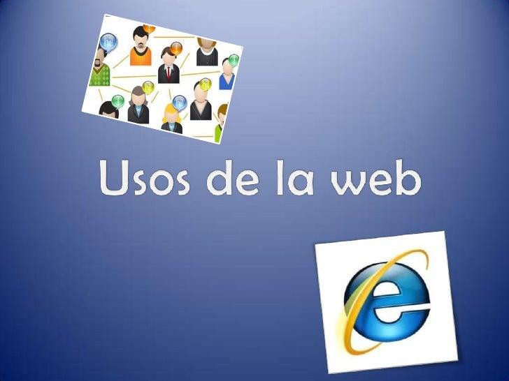 Usos de la web<br />