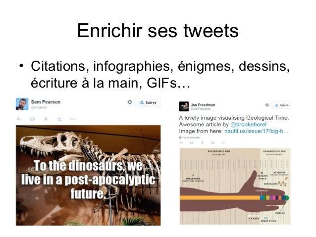 Enrichir ses tweets • Citations, infographies, énigmes, dessins, écriture à la main, GIFs…