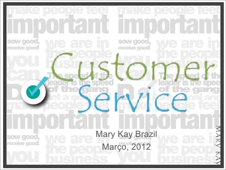 Mary Kay Brazil Março, 2012