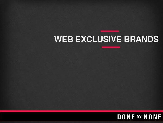 WEB EXCLUSIVE BRANDS