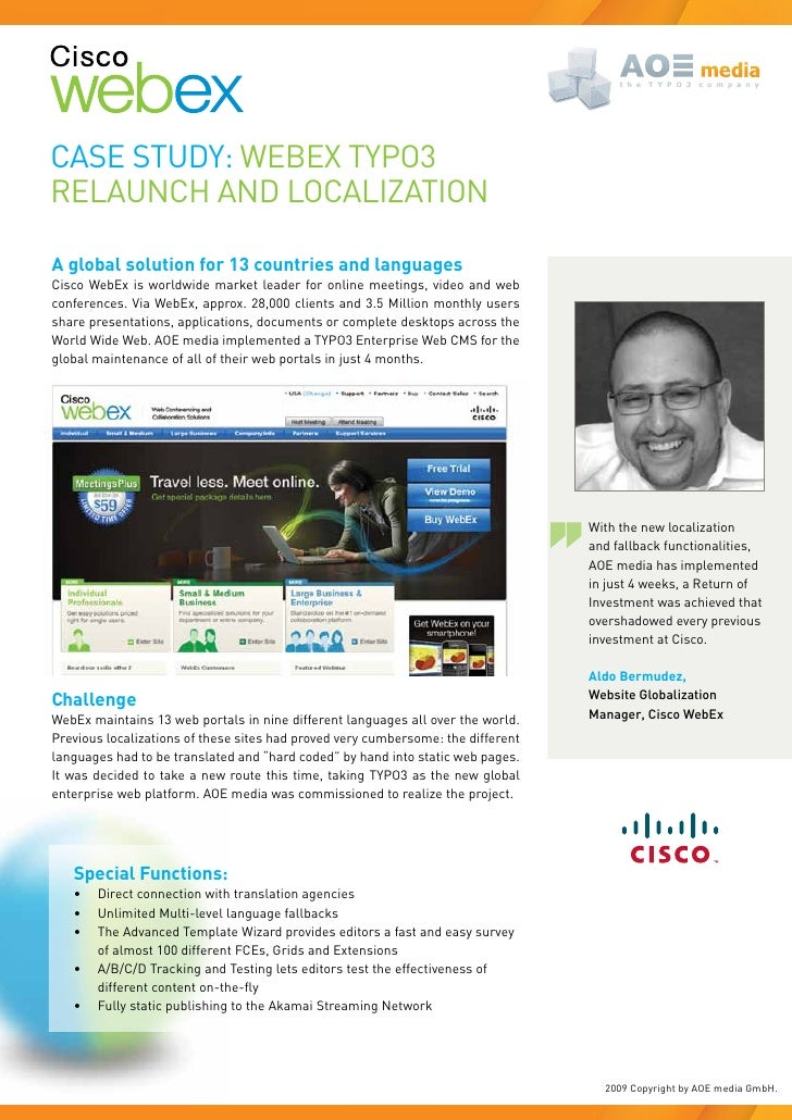 Case study: Webex tyPO3 RelaunCh and lOCalIZatIOn  A global solution for 13 countries and languages Cisco Webex is worldwi...