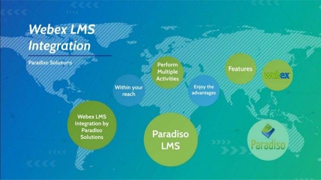 Webex lms integration - Paradiso Solutions