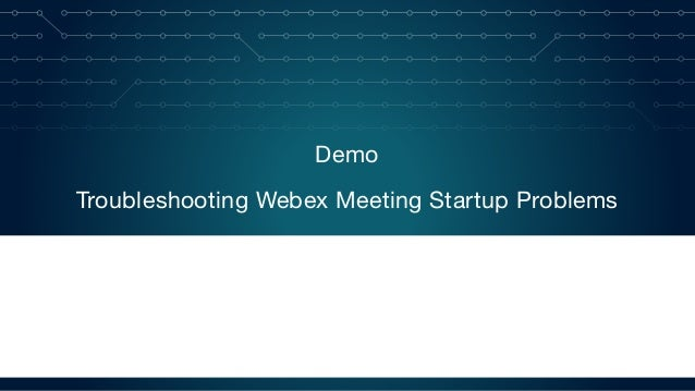 WebEx performance monitoring
