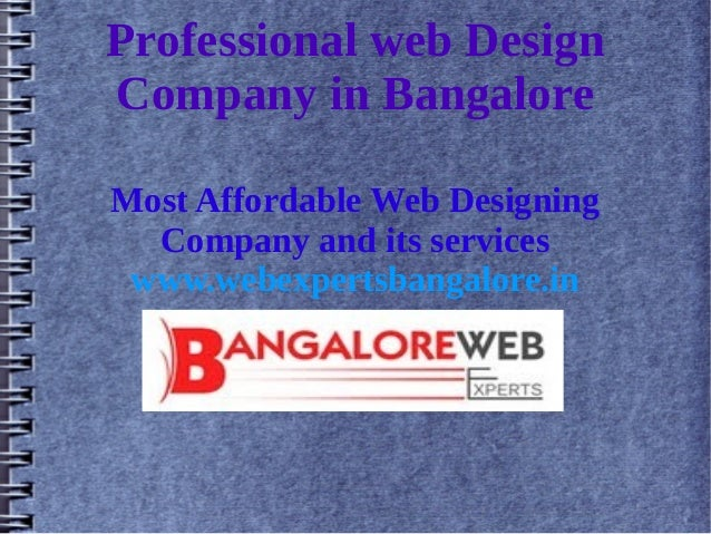 Professional web Design Company in Bangalore Most Affordable Web Designing Company and its services www.webexpertsbangalor...