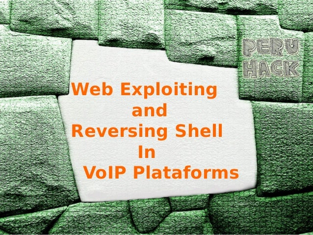 Web Exploiting and Reversing Shell In VoIP Plataforms