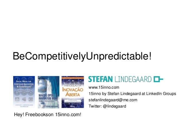 BeCompetitivelyUnpredictable!                               www.15inno.com                               15inno by Stefan ...